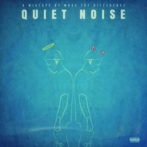 Download mp3 MIXTAPE: Mass The Difference Quiet Noise fakaza 2018 2019 com music gqom amapiano afrohouse mp3 download