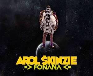 Arol $kinzie – Fonana