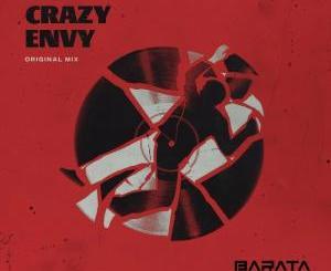 Barata – Crazy Envy (Original Mix)