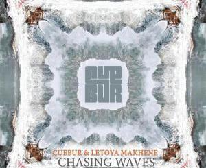 Cuebur & Letoya Makhene – Chasing Waves-fakazahiphop