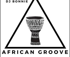 DJ Bonnie – African Groove