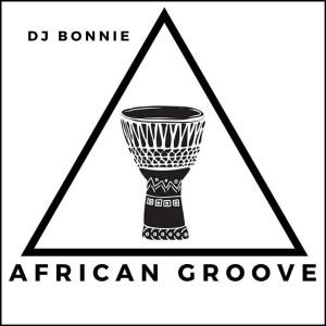 DJ Bonnie – African Groove