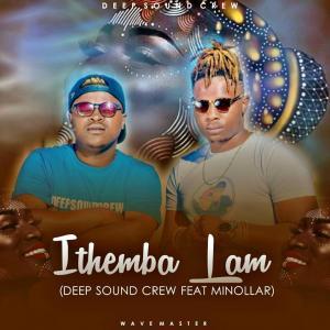 Deep Sound Crew – Ithemba Lam (feat. Minolar)-fakazahiphop