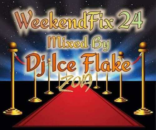 Dj Ice Flake – WeekendFix 24 2019