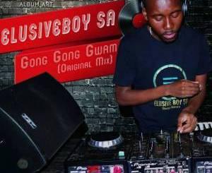 ElusiveBoy SA – Gong Gong Gwam (Original Mix) [Mp3 Download]-fakazahiphop