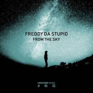 Freddy Da Stupid – From The Sky (Main Afro Mix)