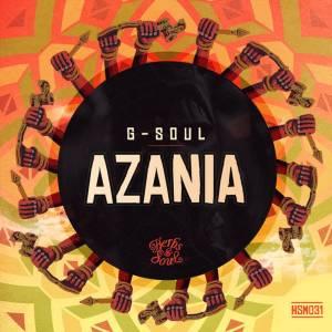 G-Soul – Azania (Original Mix)-fakazahiphop