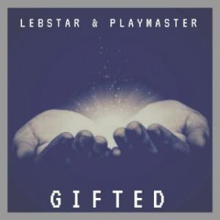 Lebstar Playmaster – Gifted Original Mix fakazahiphop - DOWNLOAD MP3: Lebstar & Playmaster – Gifted (Original Mix)