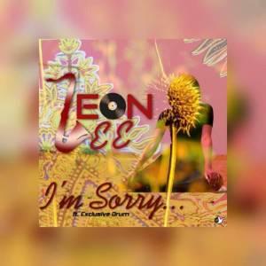 Leon Lee Ft. Exclusive Drum – I Am Sorry