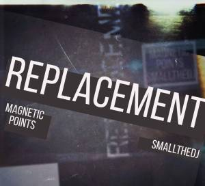 Magnetic Points & SmallTheDj – Replacement (AfroTech)