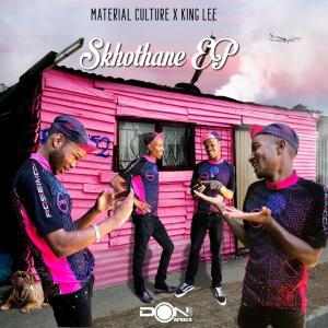 Material Culture & King Lee – Skhothane EP-fakazahiphop