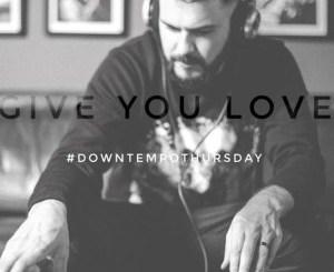 Mi Casa – Give You Love (Downtempo) [MP3]