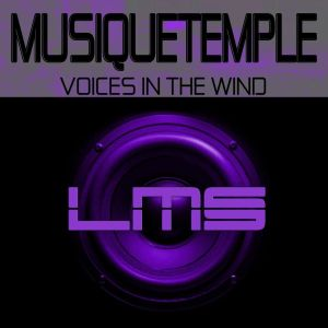 MusiQueTemple – Voices In The Wind (Main Mix)-fakazahiphop
