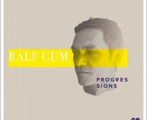 Ralf GUM – Progressions Chart March 2019 [Album Compilations]-fakazahiphop