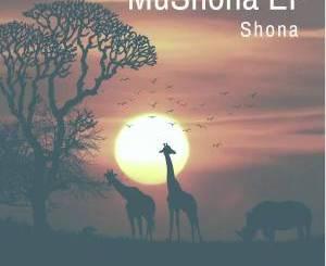 Shona SA – MuShona EP