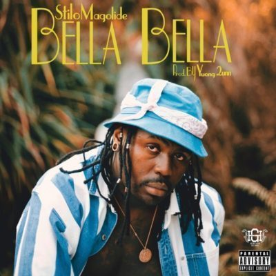 Stilo Magolide – Bella Bella-fakazahiphop