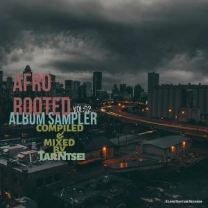 VA – Afro Rooted Album Sampler (Compiled & Mixed By Tar Ntsei) [MIXTAPE]