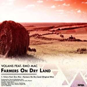 Volans feat. Emo Mac – Farmers On Dry Land (Original Mix)-fakazahiphop