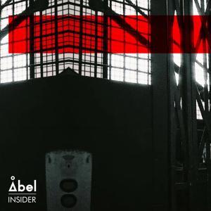 Abel – Insider (Abel Remix)