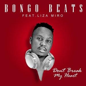Bongo Beats – Don't Break My Heart (feat. Liza Miro)
