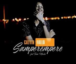 Calvin Fallo – Samperempere (feat. Team Mosha)