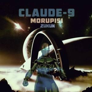 Claude-9 Morupisi – Zukun