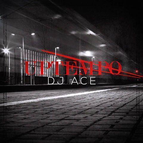DJ Ace – UpTempo (Afro Tech)