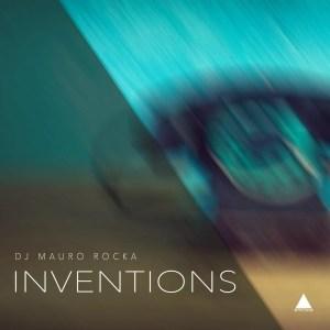 DJ Mauro Rocka – Inventions (Original Mix)