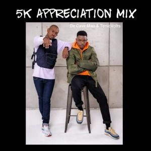 De Cave Man & TonicVolts – 5K Appreciation Mix