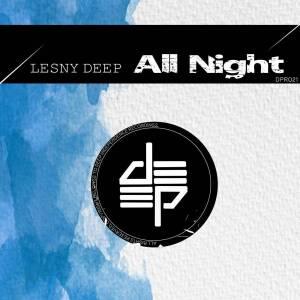 Lesny Deep – All Night (Original Mix)