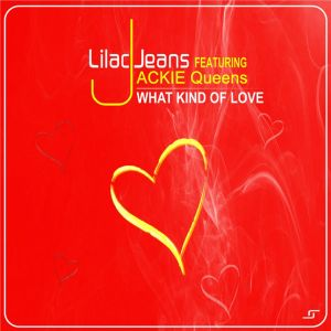 Lilac Jeans & Jackie Queens – What Kind Of Love (Instrumental Mix)