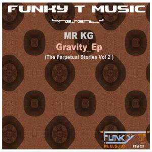 MR KG – The Gravity EP