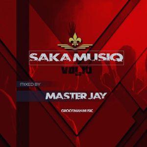 Master Jay – Saka MusiQ Vol. 10