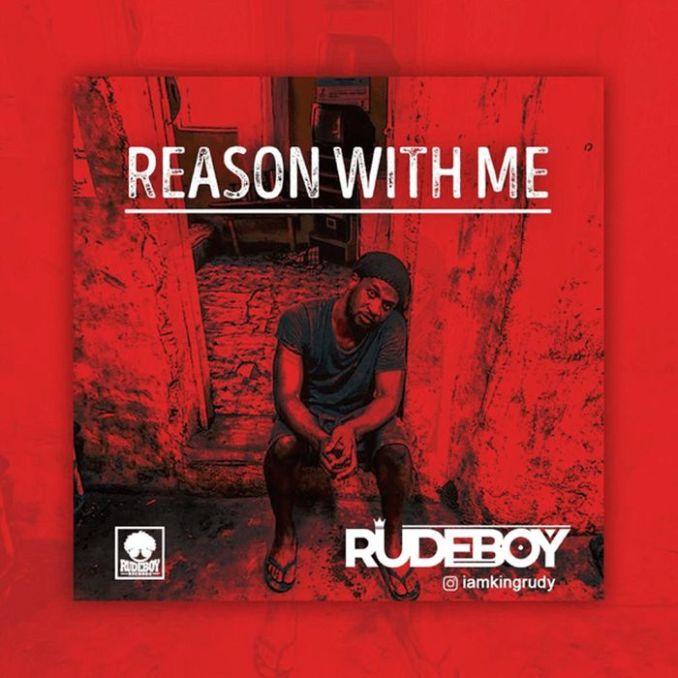 Rudeboy – Reason With Me [MP3]