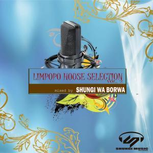 Shungi Wa Borwa & DJ Native SA – Limpopo House Selection, Vol. 2