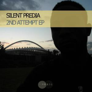 Silent Predia – 2nd Attempt EP