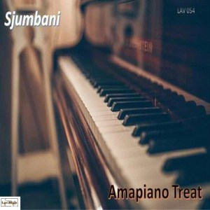 Sjumbani – Amapiano Treat EP