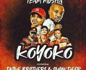 Team Mosha & Dvine Brothers – Koyoko (feat. Snow Deep)