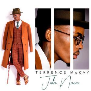 Terrence Mckay – Jola Nawe [MP3]