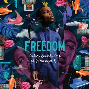 Zakes Bantwini – Freedom (feat. Moonga K)
