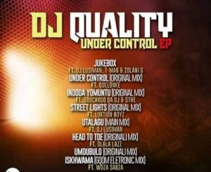 DJ Quality – Under Control