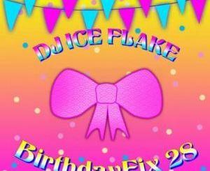 Dj Ice Flake – BirthdayFix 28 2019