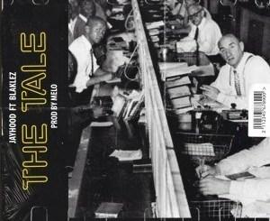 JayHood – The Tale Ft. Blaklez