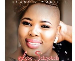 Lebo Sekgobela – Kese ke utloile (Live)
