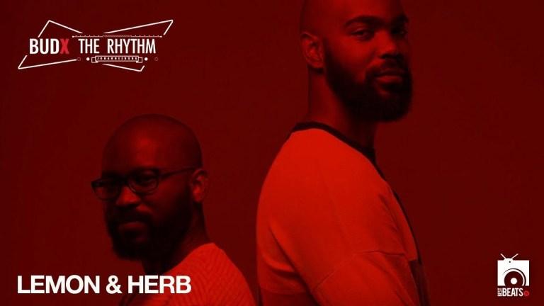 Lemon & Herb – LIVE from BudX The Rhythm Ep2