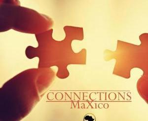 MaXico – Connections EP