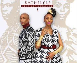Mafikizolo – Bathelele (feat. Joy Denalane)