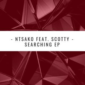 Ntsako – Searching (Scara's Afro Soul Mix)