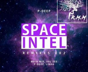 P-Deep – Space Intel Remixes 002