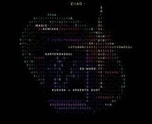 Zhao – Magic (Ed-Ward Remix)
